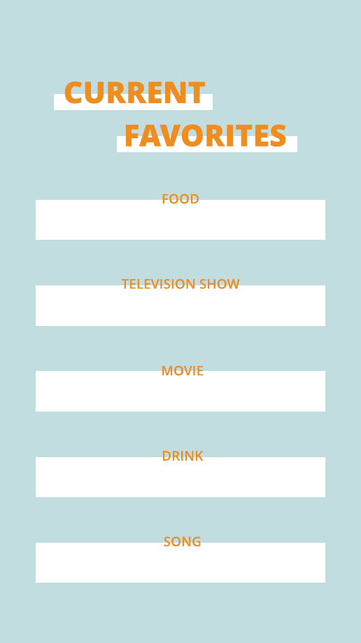Current Favorites Instagram Story Template